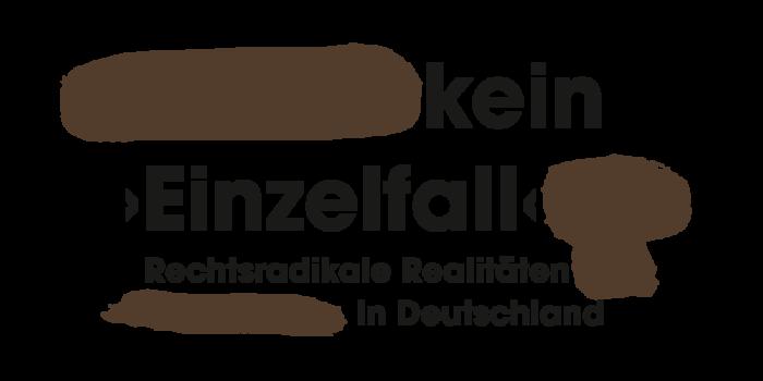 Kein Einzelfall. Rechtsradikale Realitäten in Deutschland
